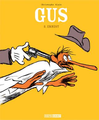 Gus / Gus 3 ? Ernest - Christophe Blain