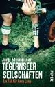 Tegernseer Seilschaften - Jörg Steinleitner