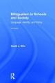 Bilingualism in Schools and Society - Sarah J. Shin
