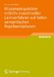 Wissensakquisition mithilfe maschineller Lernverfahren auf tiefen semantischen Repräsentationen - Tim vor der Brück