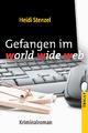 Gefangen im world wide web - Heidi Stenzel
