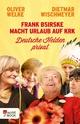 Frank Bsirske macht Urlaub auf Krk - Oliver Welke;  Dietmar Wischmeyer