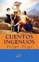Cuentos Ingenuos - Felipe Trigo