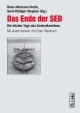 Das Ende der SED - Gerd-Rüdiger Stephan; Hans-Hermann Hertle