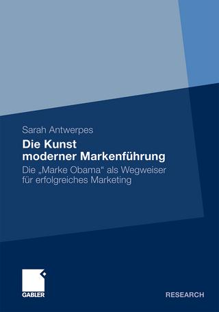 Die Kunst moderner Markenführung - Sarah Antwerpes