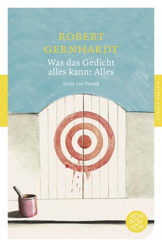 Was das Gedicht alles kann: Alles - Robert Gernhardt; Lutz Hagestedt; Johannes Möller