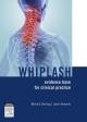 Whiplash: Evidence Base Cli Prac E-Book