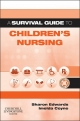 Survival Guide to Children''s Nursing