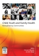 Child, Youth and Family Health E-Book