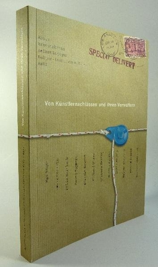 Special Delivery. Von Künstlernachlässen und ihren Verwaltern - Volkmar Hansen; Gabriele Weidle; Ulrike Horstenkamp