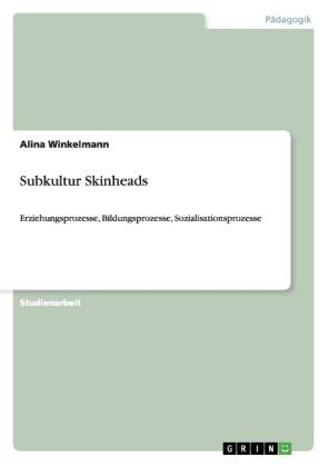 Subkultur Skinheads - Alina Winkelmann