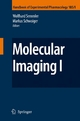 Molecular Imaging I - F. Hofmann;  Wolfhard Semmler;  Markus Schwaiger;  Wolfhard Semmler;  Markus Schwaiger