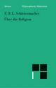 Über die Religion - Andreas Arndt;  Friedrich Schleiermacher