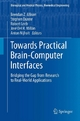 Towards Practical Brain-Computer Interfaces - Brendan Z. Allison;  Brendan Z. Allison;  Stephen Dunne;  Stephen Dunne;  Robert Leeb;  Robert Leeb;  José Del R. Millán;  José Del R. Millán;  Anton Nijholt;  Anton Nijholt