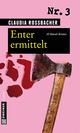 Enter ermittelt - Claudia Rossbacher