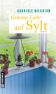 Geheime Liebe auf Sylt - Gabriele Diechler