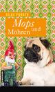 Mops und Möhren - Silke Porath