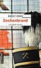 Zechenbrand - Margit Kruse
