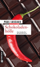 Schokoladenhölle - Paul Lascaux
