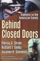 Behind Closed Doors - Richard J. Gelles;  Suzanne K. Steinmetz;  Murray A. Straus