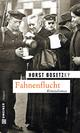 Fahnenflucht - Horst (-ky) Bosetzky