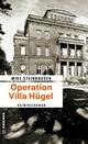Operation Villa Hügel - Mike Steinhausen