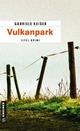 Vulkanpark - Gabriele Keiser