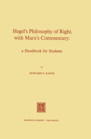 Hegel's Philosophy of Right, with Marx's Commentary - H.P. Kainz