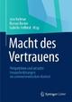 Macht des Vertrauens - Jens Vollmar;  Jens Vollmar;  Isabella Hoffend;  Isabella Hoffend;  Roman Becker;  Roman Becker