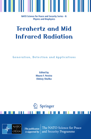 Terahertz and Mid Infrared Radiation - Mauro F. Pereira; Oleksiy Shulika