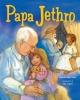 Papa Jethro - Deborah Bodin Cohen