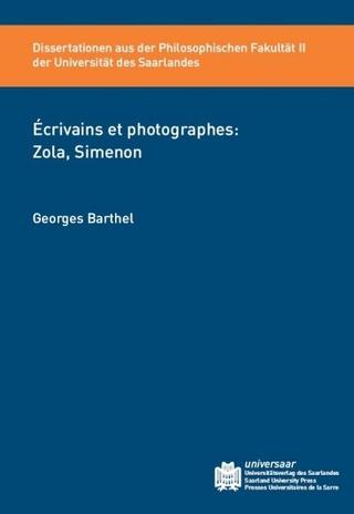 Écrivains et photographes: Zola, Simenon - Georges Barthel