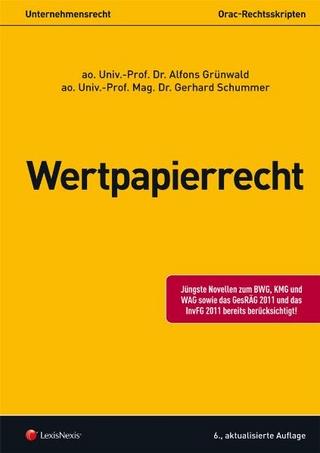 Unternehmensrecht (HR) - Wertpapierrecht - Alfons Grünwald; Gerhard Schummer