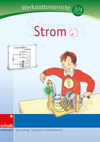 Werkstätten 3./4. Schuljahr / Strom - Bernd Jockweg
