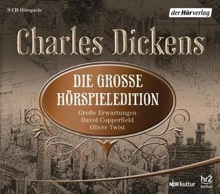 Die große Hörspieledition - Charles Dickens; Hannes Hellmann; Jörg Pleva; Ulrich Noethen; Jens Wawrczeck; Helmut Zierl; Susanne Lothar; Jan-Peter Pflug