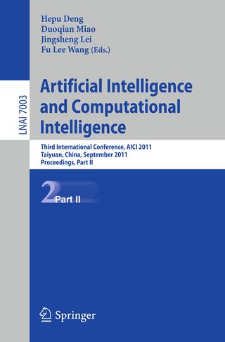 Artificial Intelligence and Computational Intelligence - Hepu Deng; Duoqian Miao; Jingsheng Lei; Fu Lee Wang