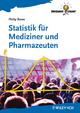 Statistik für Mediziner und Pharmazeuten Philip Rowe Author