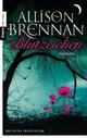 Blutzeichen - Allison Brennan