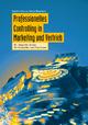 Professionelles Controlling in Marketing und Vertrieb - Günter Hofbauer; Sabine Bergmann
