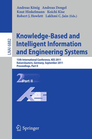 Knowledge-Based and Intelligent Information and Engineering Systems, Part II - Andreas Koenig; Andreas Dengel; Knut Hinkelmann; Koichi Kise; Robert J. Howlett; Lakhmi C. Jain