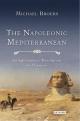 Napoleonic Mediterranean - Broers Michael Broers