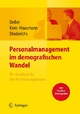 Personalmanagement im demografischen Wandel. Ein Handbuch für den Veränderungsprozess mit Toolbox Demografiemanagement und Altersstrukturanalyse - Jürgen Deller; Stefanie Kern; Esther Hausmann; Yvonne Diederichs