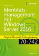 Identitätsmanagement mit Windows Server 2016 - Andrew James Warren