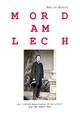 Mord am Lech - Yehuda Shenef