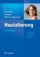 Hautalterung - Jean Krutmann;  Jean Krutmann;  Thomas L. Diepgen;  Thomas Diepgen;  Claudia Billmann-Krutmann;  Claudia Billmann-Krutmann