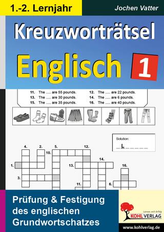 Kreuzworträtsel Englisch / 1.-2. Lernjahr - Jochen Vatter