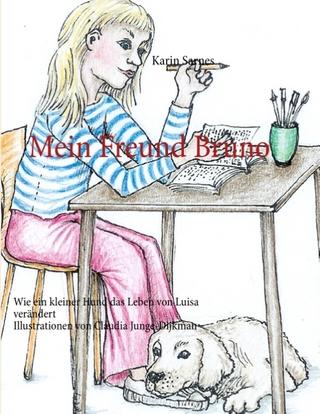 Mein Freund Bruno - Karin Sarnes