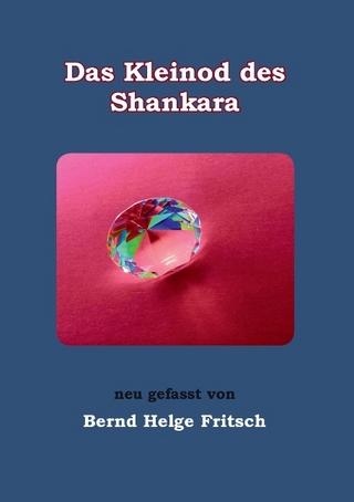 Das Kleinod des Shankara - Bernd Helge Fritsch
