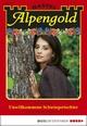 Alpengold - Folge 257 - Maria Fernthaler