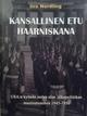 Kansallinen etu haarniskana - Iiro Nordling